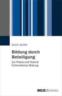 Bildung durch Beteiligung - Gerd E. Schäfer |