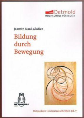 Bildung durch Bewegung, m. 1 DVD - Jasmin Naal-Glaßer  