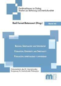 Bildung, Spiritualität und Universität / Formation, University and Spirituality / Formación, Espiritualidad y Univerisda