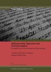 Bildungserfolg, Migration und Zweisprachigkeit