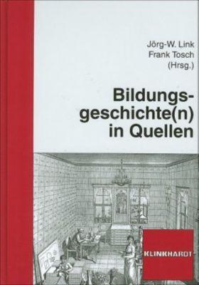 Bildungsgeschichte(n) in Quellen, Jörg W. Link