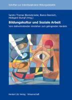 Bildungskultur und Soziale Arbeit - Vom stellvertretenden Verstehen zum gelingenden Handeln