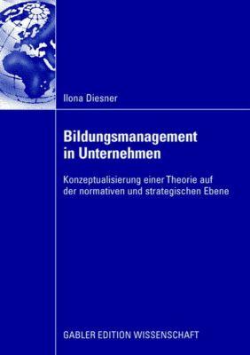 Bildungsmanagement in Unternehmen, Ilona Diesner