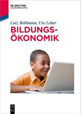 Bildungsökonomik, Lutz Bellmann, Ute Leber