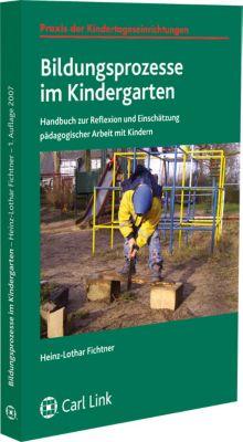Bildungsprozesse in Kindergarten, Heinz-Lothar Fichtner