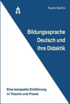 Bildungssprache Deutsch und ihre Didaktik, Naxhi Selimi