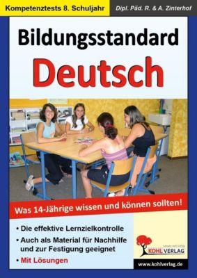 Bildungsstandard Deutsch, Andreas Zinterhof, Reinhold Zinterhof