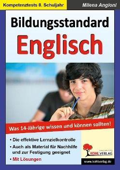 Bildungsstandard Englisch - Was 14-jährige wissen und können sollten, Milena Angioni