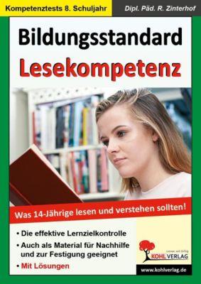 Bildungsstandard Lesekompetenz - Was 14-jährige lesen und verstehen sollten, Reinhold Zinterhof
