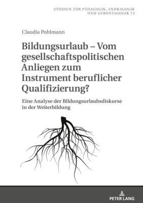 Bildungsurlaub - Vom gesellschaftspolitischen Anliegen zum Instrument beruflicher Qualifizierung? - Claudia Pohlmann pdf epub