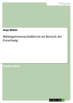 Bildungswissenschaftler/in im Bereich der Forschung, Anja Weber