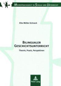 Bilingualer Geschichtsunterricht, Elke Muller-Schneck
