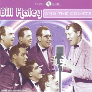 Bill Haley & The Comets, Bill & The Comets Haley