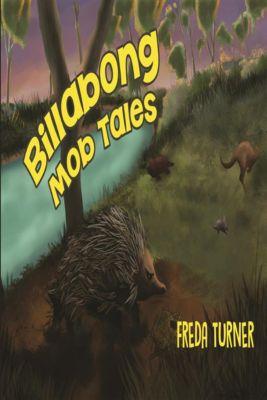 Billabong Mob Tales, Freda Turner