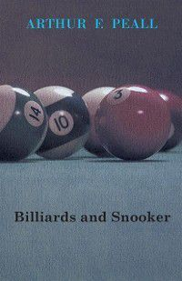 Billiards And Snooker, Arthur Peall