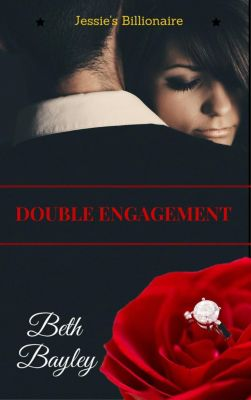 Billionaire Men: Double Engagement - Jessie's Billionaire (Billionaire Men, #2), Beth Bayley