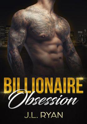 Billionaire Obsession, J.L. Ryan