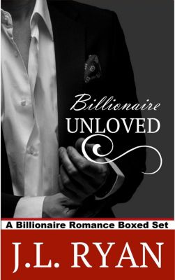 Billionaire Unloved, J.L. Ryan