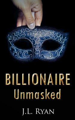 Billionaire Unmasked, J.L. Ryan