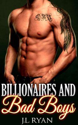 Billionaires And Bad Boys, J.L. Ryan