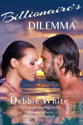 Billionaire's Dilemma, Debbie White