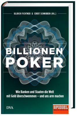Billionenpoker, Ullrich Fichtner, Cordt Schnibben