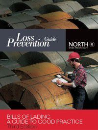 Bills of Lading: A Guide to Good Practice, Third Edition, Stephen Mills, The North of England PandI Association