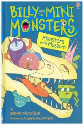 Billy and the Mini Monsters - Monsters at the Museum, Zanna Davidson