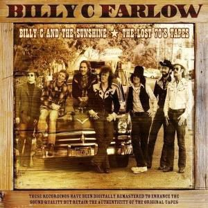 Billy C and the Sunshine/Billy C. Farlow, Billy C and the Sunshine, Billy C. Farlow