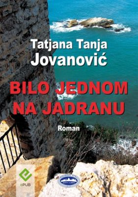 Bilo jednom na Jadranu (Once upon a time in Adriatic Sea), Tatjana Tanja Jovanović
