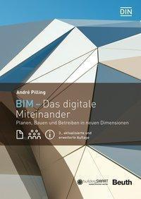 BIM - Das digitale Miteinander - André Pilling |