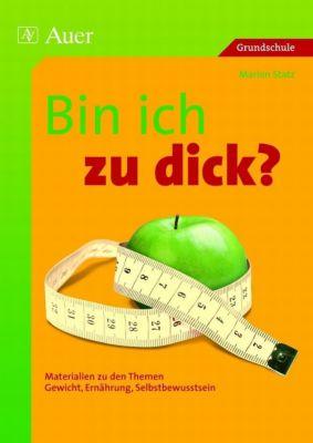 Bin ich zu dick?, Marion Statz