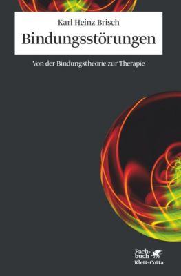 Bindungsstörungen, Karl Heinz Brisch