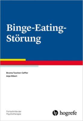 Binge-Eating-Störung, Brunna Tuschen-Caffier, Anja Hilbert