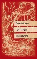 binnen, Sophie Reyer