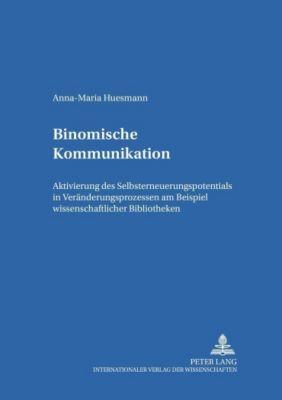 Binomische Kommunikation, Anna-Maria Huesmann