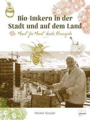 Bio-Imkern in der Stadt und auf dem Land - Dietmar Niessner pdf epub