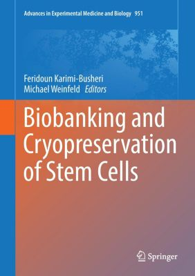 Biobanking and Cryopreservation of Stem Cells