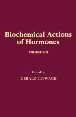 Biochemical Actions of Hormones V8