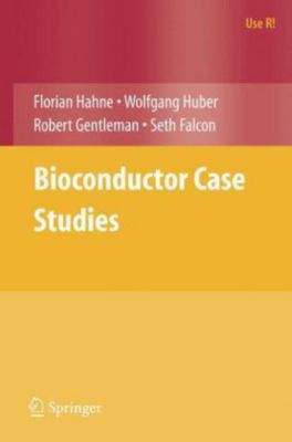 Bioconductor Case Studies, Wolfgang Huber, Robert Gentleman, Florian Hahne, Seth Falcon