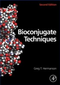 Bioconjugate techniques by greg t.hermanson