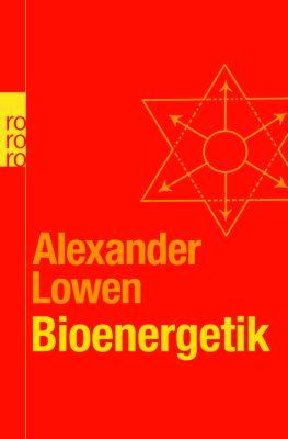 Bioenergetik, Alexander Lowen