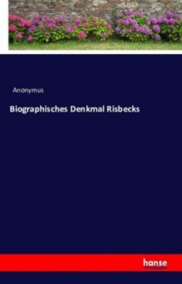 Biographisches Denkmal Risbecks - Anonym |