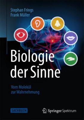 Biologie der Sinne, Stephan Frings, Frank Müller