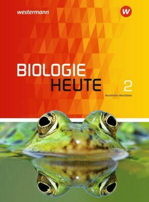 Biologie heute SI, Ausgabe 2016 für Nordrhein-Westfalen: Bd.2 Schülerband