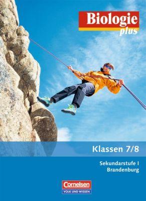 Biologie plus, Ausgabe Sekundarstufe I Brandenburg: Klasse 7/8, Schülerbuch