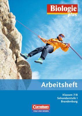 Biologie plus, Ausgabe Sekundarstufe I Brandenburg: Klassen 7/8, Arbeitsheft