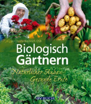 Biologisch Gärtnern, Sr. Christa Weinrich OSB
