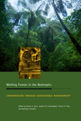 Biology and Resource Management Series: Working Forests in the Neotropics