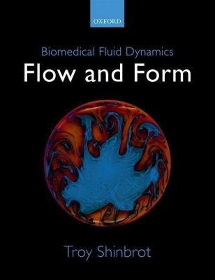 Biomedical Fluid Dynamics, Troy Shinbrot